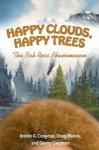 Happy Clouds, Happy Trees by Congdon, Blandly & Coeyman